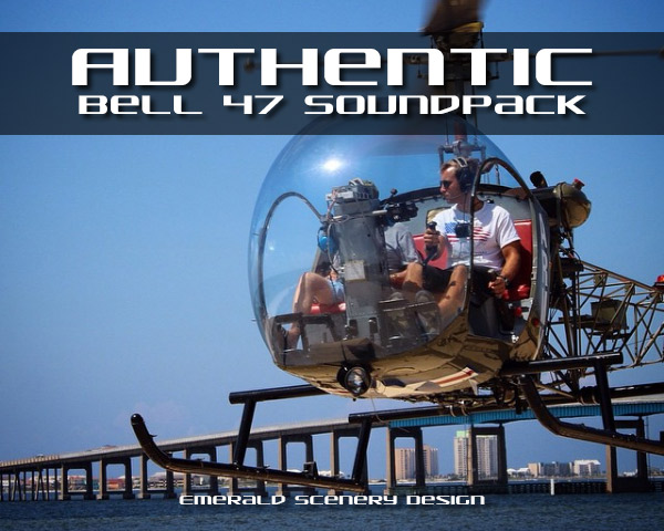 Authentic Bell 47 sound pack for FSX/P3D